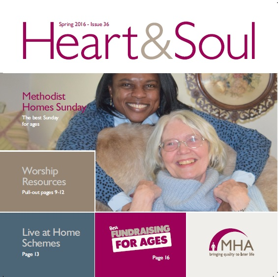 Methodist Homes Sunday worship resources, Fundraising For Ages, and Live at Home schemes all in this edition.